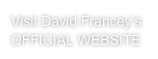 Visit David Francey's OFFICIAL WEBSITE